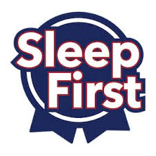 Sleep First